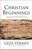 Christian Beginnings, Geza Vermes, 0300205953