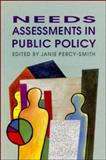 Needs Assessments in Public Policy, Percy-Smith, Janie, 0335195954