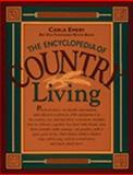 The Encyclopedia of Country Living : An Old Fashioned Recipe Book, Emery, Carla, 0912365951