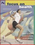 Focus on Health with Hq 4.2 CD, Learning to Go and PowerWeb/OLC Bind-In Cards, Hahn, Dale B. and Mauer, Ellen B., 007298595X