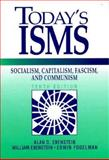 Today's Isms : Socialism, Capitalism, Fascism, Communism, Ebenstein, Alan O. and Ebenstein, William, 013138595X