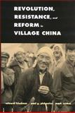 Revolution, Resistance, and Reform in Village China, Friedman, Edward and Pickowicz, Paul G., 030012595X