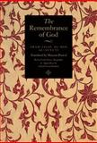 Remembrance of God : The Outcome of Contemplation over Loud Dhikr, al-Suyyuti, Imam Jalal al-Din, 0955235952