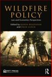Wildfire Policy, Dean Lueck, 1933115955
