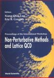 Non-Perturbative Methods and Lattice QCD : Proceedings of the International Workshop, Xiang-Qian Luo, Erice B. Gregory, 9810245955