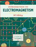 Introduction to Electromagnetism, Sibley, Martin, 0340645954
