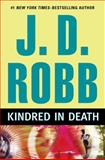 Kindred in Death, J. D. Robb, 0399155953