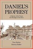 Daniel's Prophesy, Tom Butler and Dawna Butler, 0595485952