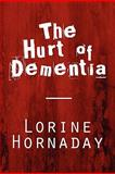 The Hurt of Dementi, Lorine Hornaday, 1607495953