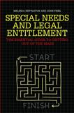 Special Needs and Legal Entitlement : A Practical Guide to Getting Out of the Maze, Nettleton, Melinda and Friel, John, 1849055955