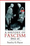 A History of Fascism, 1914-1945, Payne, Stanley G., 1857285956