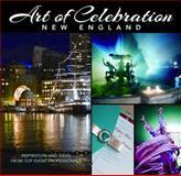 Art of Celebration New England, , 1933415959