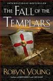 The Fall of the Templars, Robyn Young, 0452295955