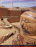Touching the Past - Popular Series 5 : Ritual, Religion, and Trade of Casas Grandes, , 0615265952