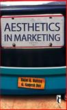 Aesthetics in Marketing, Baisya, Rajat K. and Das, G. Ganesh, 0761935959