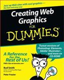 Creating Web Graphics for Dummies, Bud Smith and Peter Frazier, 0764525956