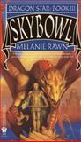 Skybowl, Melanie Rawn, 0886775957