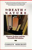 Death of Nature, Carolyn Merchant, 0062505955