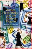 Women, Technology, and the Myth of Progress, Leonard, Eileen B., 0130985953