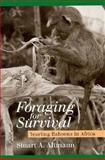Foraging for Survival : Yearling Baboons in Africa, Altmann, Stuart A., 0226015955