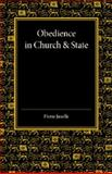 Obedience in Church and State : Three Political Tracts, Gardiner, Stephen, 1107425956