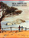 Sea Breeze and Local Winds, Simpson, John E., 0521025958