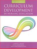 Curriculum Development in Nursing Education, Iwasiw, Carroll and Goldenberg, Dolly, 0763755958
