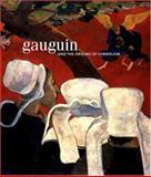 Gauguin and the Origins of Symbolism 9780856675959