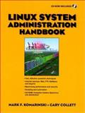 Linux System Administration, Collett, Cary and Komarinski, Mark F., 0136805965