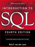 Introduction to SQL : Mastering the Relational Database Language, Van Der Lans, Rick F., 0321305965
