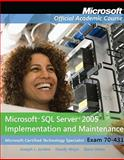 Microsoft SQL Server 2005 Implementation and Maintenance (70-431), Jorden, Joseph L. and Weyn, Dandy, 0470115963