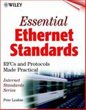 Essential Ethernet Standards : RFCs and Protocols Made Practical, Loshin, Pete, 0471345962