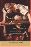 Lesbos, Narcissus, and Paulos, Hal Brunson, 0595405967