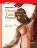 Memmler's Structure and Function of the Human Body, Cohen, Barbara Janson and Hull, Kerry L., 078176596X