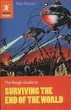The Rough Guide to Surviving the End of the World, Rough Guides Staff and Paul Parsons, 1405385960