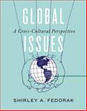 Global Issues : A Cross-Cultural Perspective, Fedorak, Shirley A., 1442605960