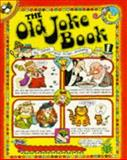 The Old Joke Book, Janet Ahlberg and Allan Ahlberg, 0140505962