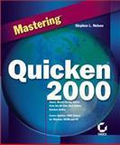 Mastering Quicken 2000, Nelson, Stephen L., 0782125964