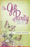The Gift of Purity, Rachel Welborn, 089225596X