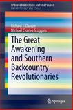 The Great Awakening and Southern Backcountry Revolutionaries, Chacon, Richard J. and Scoggins, Michael Charles, 3319045962