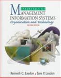 Essentials of Management Information Systems : Organization and Technology, Laudon, Kenneth C. and Laudon, Jane P., 0135955963
