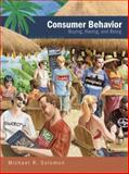 Consumer Behavior : Buying, Having, and Being, Solomon, Michael R., 0136015964