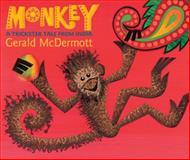Monkey, Gerald McDermott, 0152165967