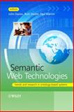 Semantic Web Technologies : Trends and Research in Ontology-Based Systems, Davies, John and Studer, Rudi, 0470025964