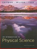 An Introduction to Physical Science, Shipman, James and Todd, Aaron, 0618935967