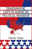 Demographic Gaps in American Political Behavior