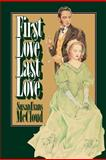 First Love, Last Love, Susan Evans McCloud, 0884945960