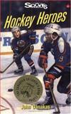 Hockey Heroes, John Danakas, 1550285963