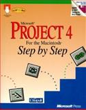 Microsoft Project 4 for the Macintosh Step by Step, Catapult, Inc. Staff, 1556155964