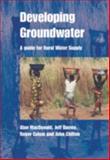 Developing Groundwater, John Chilton and Alan MacDonald, 185339596X